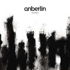Cities by Anberlin.Favorite album of all time. Music Love, Rock Music, Cities, Japanese Imports, First Dance Songs, We Will Rock You, Great Albums, Album Songs, My Favorite Music