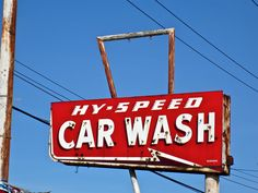Hy-Speed Car Wash, Gary, IN Business Signs, Business Ideas, Car Wash Sign, Car Washes, Our Town, Vintage Racing, Gas Station, Route 66, Sign I