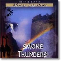 Hennie Bekker / African Tapestries (The Smoke That Thunders)]