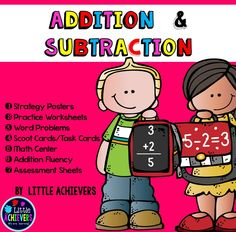 Addition and Subtraction Bundle Worksheets, Centers, and Strategy Posters