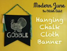 Free Tutorial for a Hanging Chalk Cloth Banner at Oilcloth Addict! - Feeding your Oilcloth Addiction with tips and tutorials with Modern June