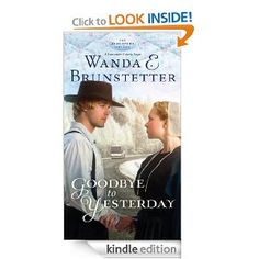 Goodbye to Yesterday: Part 1 (The Discovery - A Lancaster County Saga).......Six books in this series. I read them all - it was a good read but a little predictable.