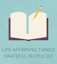 7 Life-Affirming Things Grateful People Do