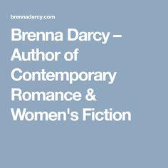 Brenna Darcy – Author of Contemporary Romance & Women's Fiction