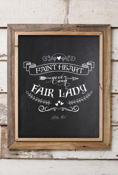Faint heart never won fair lady. Robin Hood    Print Design    Chalkboard Art    Disney    Short and Sweet Creative Shop