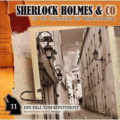 Folge 11: Ein Fall vom Kontinent by Sherlock Holmes & Co