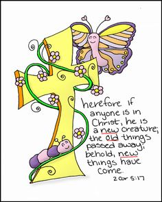 Doodle Through The Bible: 2 Corinthians 5:17 Free coloring page available at the website :)  Have a beautiful day!