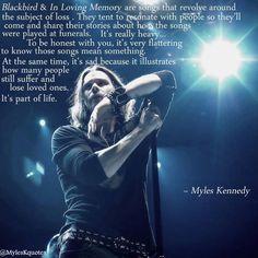 Myles Kennedy...