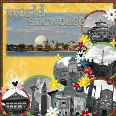 Disney scrapbooking Ideas! World Showcase at Epcot! I like the use if circles instead if normal photo shapes!