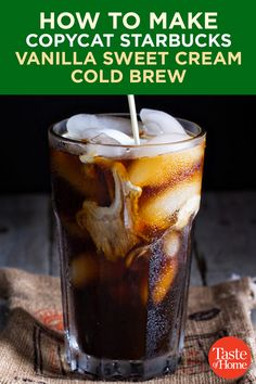 How to Make Copycat Starbucks Vanilla Sweet Cream Cold Brew Save a few bucks by ditching the Starbucks drive-thru. Find out how to make their delicious vanilla sweet cream cold brew at home! Starbucks Sweet Cream, Starbucks Pumpkin, Starbucks Recipes, Starbucks Drinks, Coffee Recipes, Cold Brew Coffee Recipe Starbucks, Starbucks Vanilla Iced Coffee, Diy Cold Brew Coffee, Gourmet