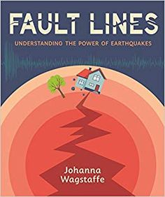 Fault lines : understanding the power of earthquakes / Johanna Wagstaffe. Rock Cycle, Earth Surface, Kids Around The World, Happy Reading, Book Format, Chapter Books, Oil And Gas, Science Activities, Science And Nature