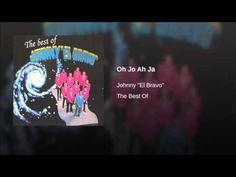 """Oh Jo Ah Ja""  - JOHNNY EL BRAVO"