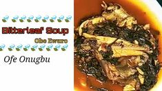 Enaworld: Bitterleaf Soup (Obe Ewuro) | Recipes by Ena All Nigerian Recipes, Yams, Natural Remedies, Soup, Stuffed Peppers, Blog, Stuffed Pepper, Blogging, Soups