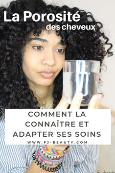 Hair porosity: how to know it and adapt your care? - - HAIR POROSITY: How to know it & adapt your care hair hair - Afro Hairstyles, Straight Hairstyles, Curly Hair Styles, Natural Hair Styles, Hacks Every Girl Should Know, Hair Porosity, Hair Growth Treatment, Coily Hair, Natural Hair Inspiration