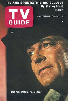 """TV Guide: February 1967 - Dale Robertson of """"Iron Horse"""" Vintage Tv, Vintage Games, Book And Magazine, Magazine Covers, 1960s Tv Shows, Television Tv, Tv Westerns, Tv Guide, Old Tv"""