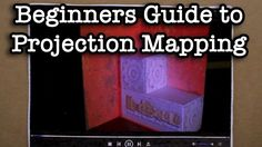 Beginners Guide Projection Mapping - If you're a filmer and you don't know what projection mapping is, you should check this out. You'll learn how to reliably map out a projection into a physical world. It's a neat thing to know for those who prefer to use physical effects, over CGI.