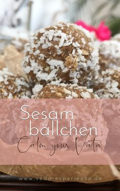 Sesambällchen zur Beruhigung von Vata Dosha Chutney, Ayurveda, Calm, Food Items, Raspberries, Chutneys