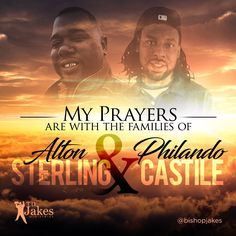 Our prayers and condolences to the families. We need #justice! #AltonSterling #PhilandoCastile