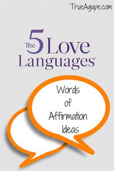 5 Love Languages: Words of Affirmations Ideas - Is your spouse's love language words of affirmation? Try these ideas to show them you care!