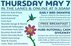 Join us in the lanes and online Thursday, May 7 with Antonino Auto Group, Gates Auto Group, Hurd Automall, Crest Ford, Reynolds Garage & Marine, Speedcraft Volkswagen, Frenchtown Auto Sales, Brustolon Buick GMC, Simon Chevrolet Buick, Valenti Auto Group, Town & Country, Lease, Repo, and Donations