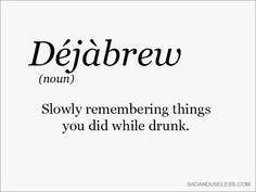 D'eja'brew-