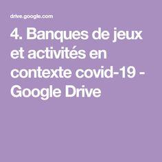4. Banques de jeux et activités en contexte covid-19 - GoogleDrive