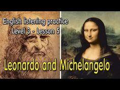 Luyện nghe tiếng Anh - Cấp độ 3 - Bài 5 - Two Great Artists: Leonardo an...