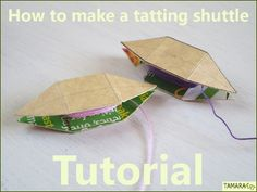 Tamara ART: Links to free tatting patterns (including step by step tutorial on how to make your own shuttles!)