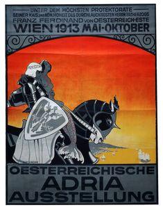 ÖSTERREICHISCHE ADRIA-AUSSTELLUNG 1913 - Plakate 13.12.2017 - Erzielter Preis: EUR 450 - Dorotheum Dorotheum, Travel Posters, Hungary, Austria, Inspired, Movies, Movie Posters, Inspiration, Economics