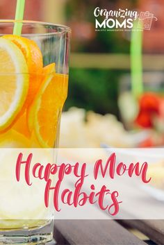 Little changes you can make to increase your happiness. Happy Mom Habits that are totally do-able, and will have a big impact on your health and well-being.