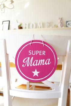 Muttertagsgeschenk, Türschild für die Supermama / gift for Mother's Day made by Lena und Max via DaWanda.com