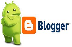 Berharap Blogger Android Apk Lebih Baik