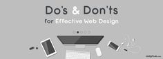 Do's and Don'ts of Effective Web Design - Webby Blog - WordPress & Web HTML development ...