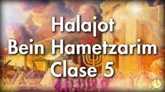 1005: Bein Hametzarim / Clase 5 - Aprendiendo las Halajot de los Jaguim