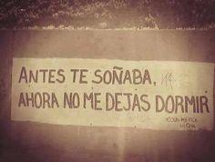 Antes te soñaba, Ahora no me dejas dormir #Acción Poética Chile #accionpoetica
