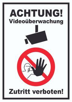 Schild Achtung Videoüberwachung Zutritt verboten #video #überwachung #schilder