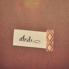 "Hand-drawn Bible Verse - ""Abide in me"" 