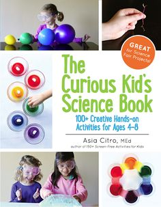 It's HERE! The Curious Kid's Science Book is here!!!!! from Fun at Home with Kids