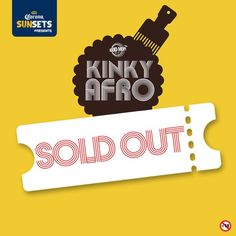 Thank you Cape Town - #KinkyAfro is SOLD OUT! Shimmy Beach Club 29 Apr 2016. No more tickets on sale