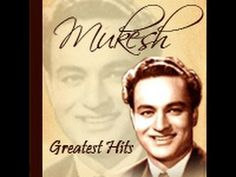 Mukesh Songs Collection - Non Stop - Top Songs - Bollywood Old Songs Collections - YouTube