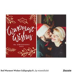 Red Warmest Wishes Calligraphy Photo Holiday Card Holiday Photo Cards, Christmas Cards, Create Your Own Invitations, Zazzle Invitations, Christmas Sweaters, Backdrops, Merry, Calligraphy, Warm