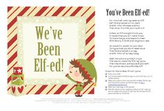 "You've been Elfed. Part II.    So place this poster on your door  To signal that you don't need more.  Then find a basket or a bag  And fill it full of holiday swag.    Add instructions so they'll know  The way to make the ""Elf-ing"" grow.  Then stand back and applaud yourself— For you've become a Holiday Elf!"