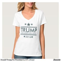 Donald Trump For President Shirts