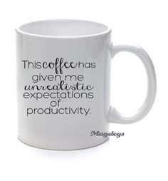 Productivity Coffee Mug  Attitude statement Funny by Mugsleys, $10.50