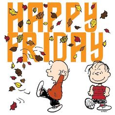 Charlie Brown Autumn Happy Friday charlie brown friday happy friday tgif friday quotes friday quote funny friday quotes quotes about friday autumn friday quotes Its Friday Quotes, Friday Humor, Funny Friday, Snoopy Love, Snoopy And Woodstock, Snoopy Friday, Happy Friday Pictures, Linus Van Pelt, Charlie Brown Characters