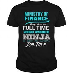 Awesome Tee  MINISTRY OF_FINANCE T shirts