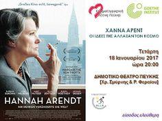 Κινηματογραφική Λέσχη Πεύκης: 18-1-2017: «Χάννα Άρεντ - Οι ιδέες της άλλαξαν τον... Hannah Arendt, Cinema, Movies, Movie Theater