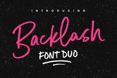 IntroducingIntroducingBacklash Font Duo! With a fancy script and a small-caps companion, this passionate pair of hand-drawn marker fonts is ideal for designing handwritten quotes, branding & logo projects, merchandise, social media posts and product packaging.