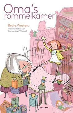 Oma's rommelkamer (Boek) door Bette Westera | Literatuurplein. nl #Kinderboekenweek