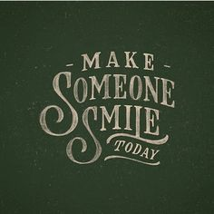 Make Someone Smile Today -From@talenta.priyantmojo . . #pixelsurplus #typography #type #dailytype #thedailytype #typelove #typedesign #graphicdesigns #graphicdesigners #typeeverything #inspiration #handlettering #handdrawn #designer #design #calligraphy #quote #quotes #quoteoftheday  #typespire #typegang #goodtype #illustration #handlettered #designers #lettering